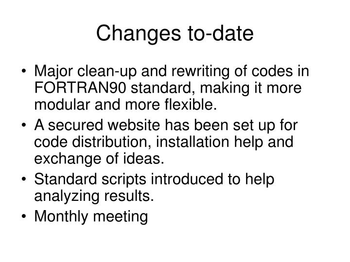 Changes to-date