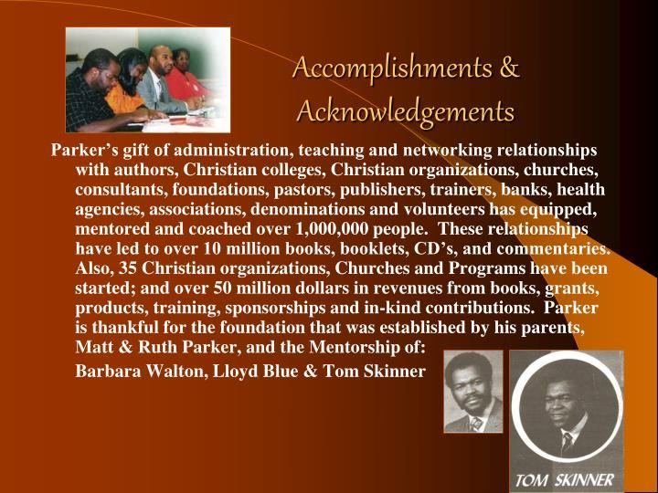 Accomplishments & Acknowledgements
