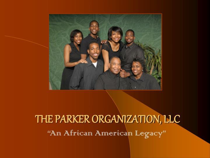 THE PARKER ORGANIZATION, LLC