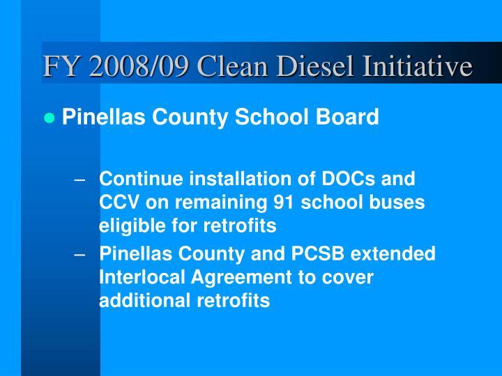 FY 2008/09 Clean Diesel Initiative