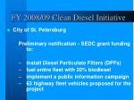 fy 2008 09 clean diesel initiative1
