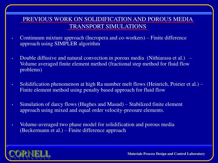 PREVIOUS WORK ON SOLIDIFICATION AND POROUS MEDIA
