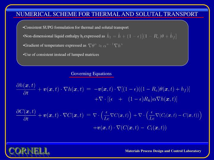NUMERICAL SCHEME FOR THERMAL AND SOLUTAL TRANSPORT