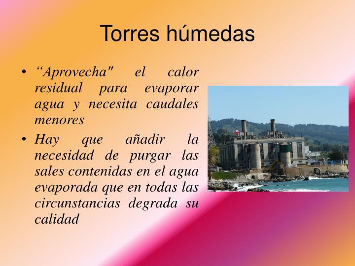 Torres húmedas