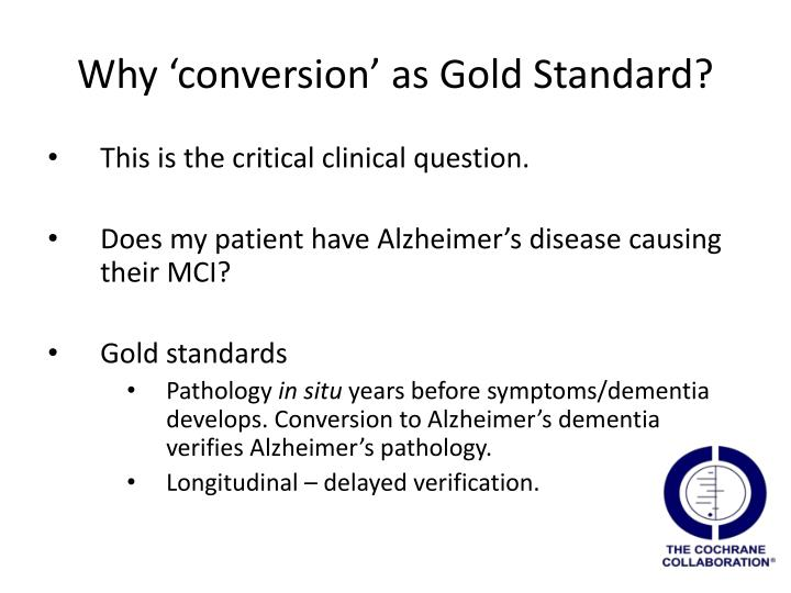 Why 'conversion' as Gold Standard?