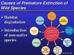 causes of premature extinction of wild species