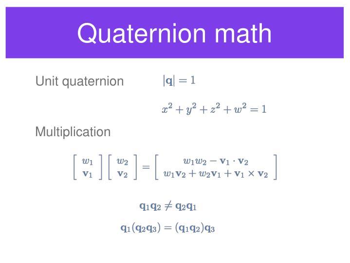Quaternion math