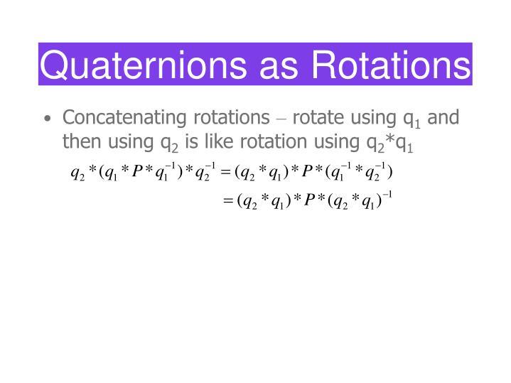 Concatenating rotations