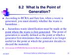 8 2 what is the point of generation