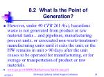8 2 what is the point of generation1