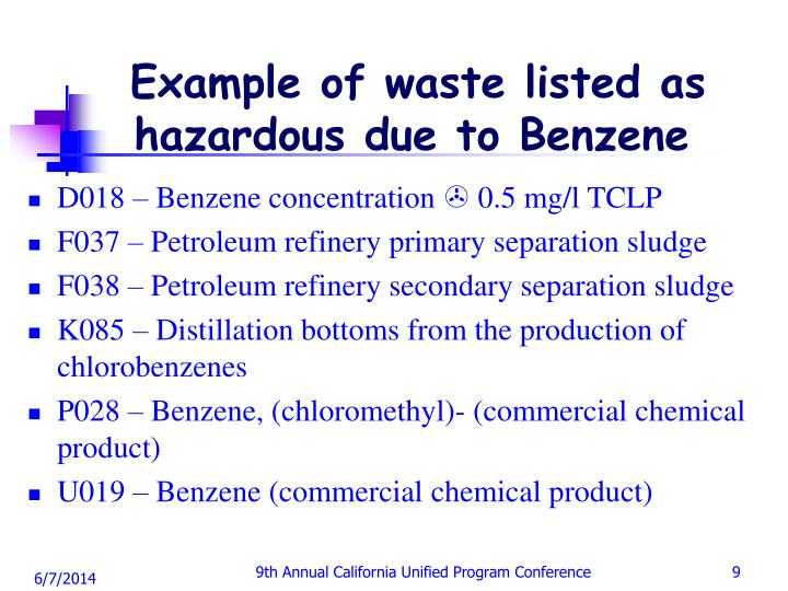 Example of waste listed as hazardous due to Benzene