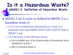is it a hazardous waste 66261 3 definition of hazardous waste