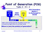point of generation pog tanks a b c