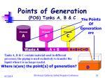 points of generation pog tanks a b c