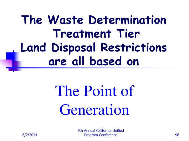 The Waste Determination