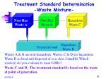 treatment standard determination waste mixture