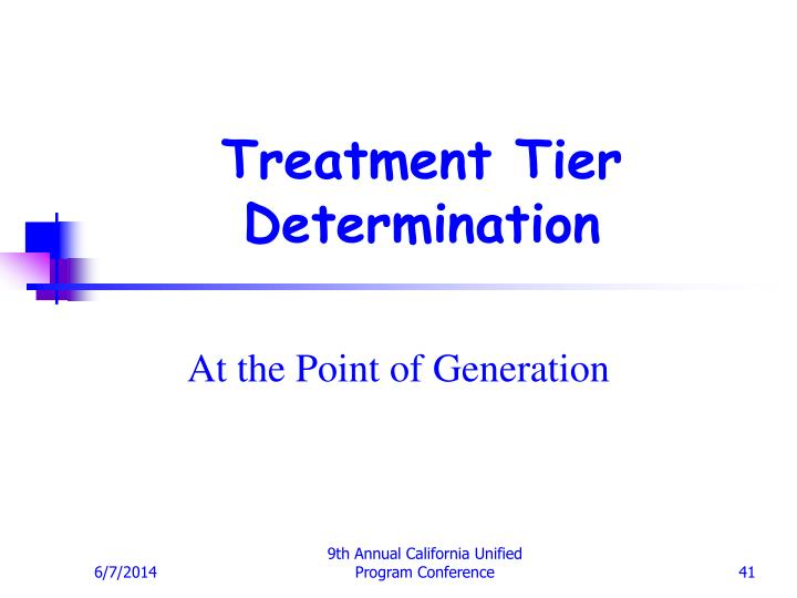 Treatment Tier Determination