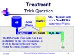 treatment trick question