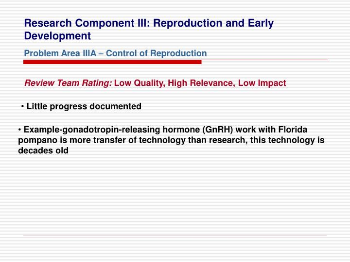 Research Component III: Reproduction and Early Development