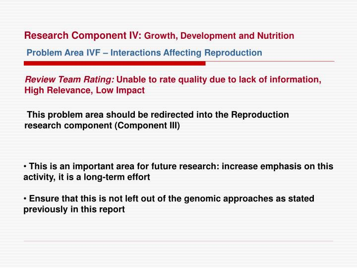 Research Component IV: