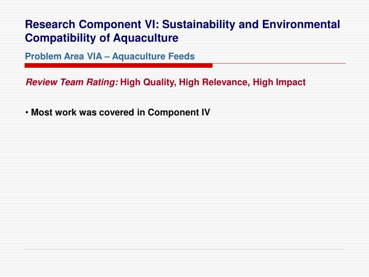 Research Component VI: Sustainability and Environmental Compatibility of Aquaculture