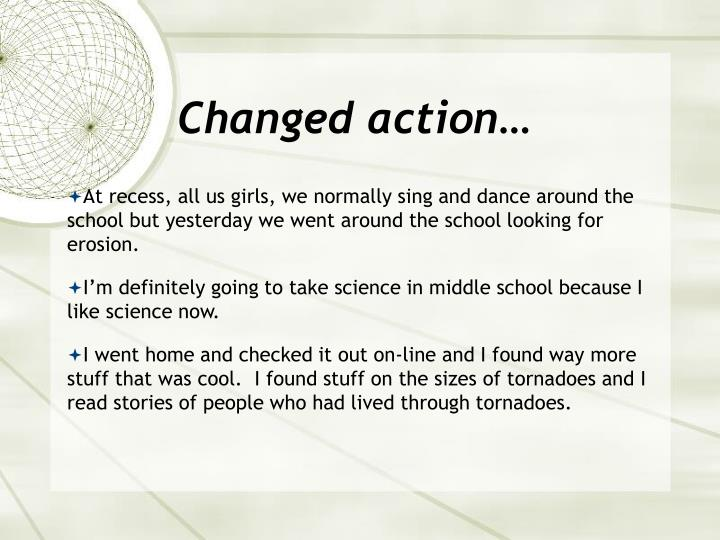 Changed action…