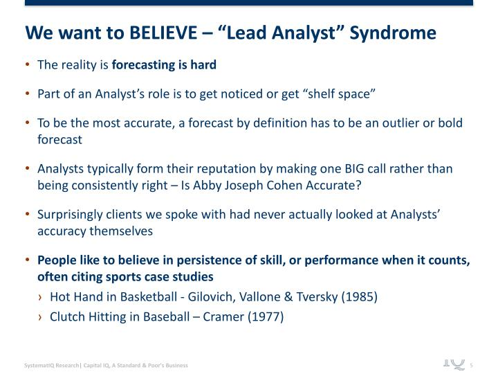 "We want to BELIEVE – ""Lead Analyst"" Syndrome"