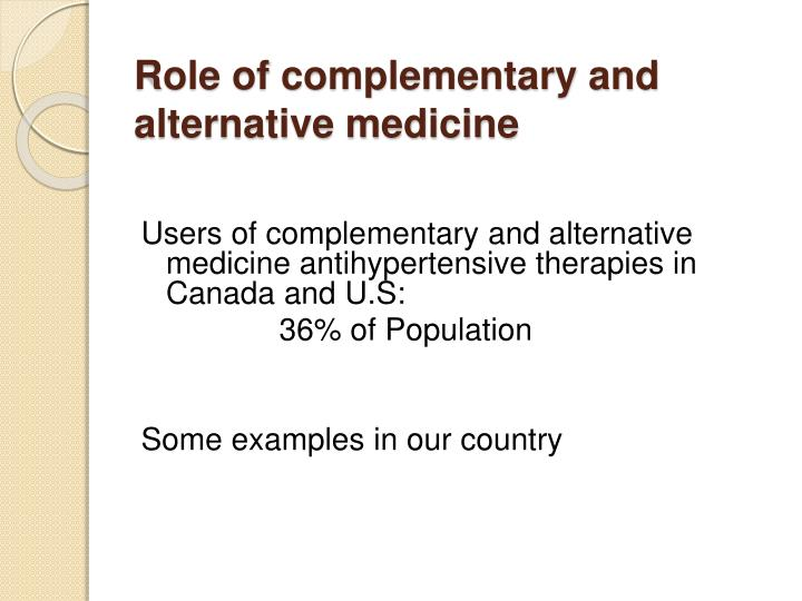 Role of complementary and alternative medicine