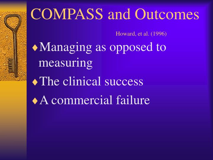 Compass and outcomes howard et al 1996