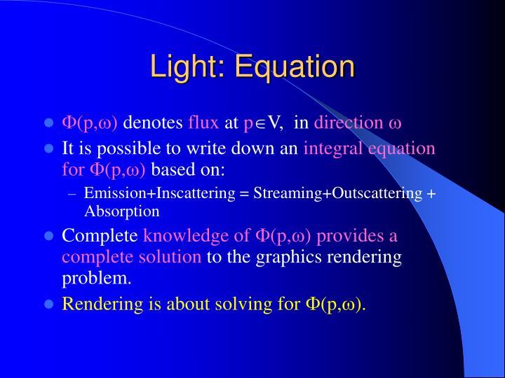 Light: Equation