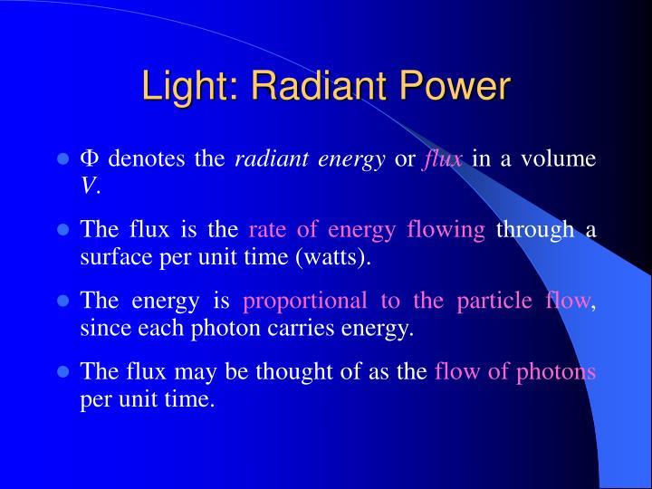 Light: Radiant Power