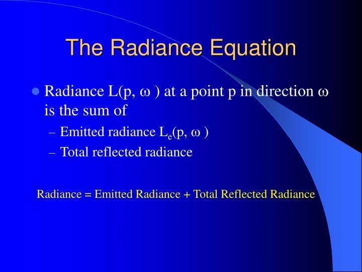 The Radiance Equation