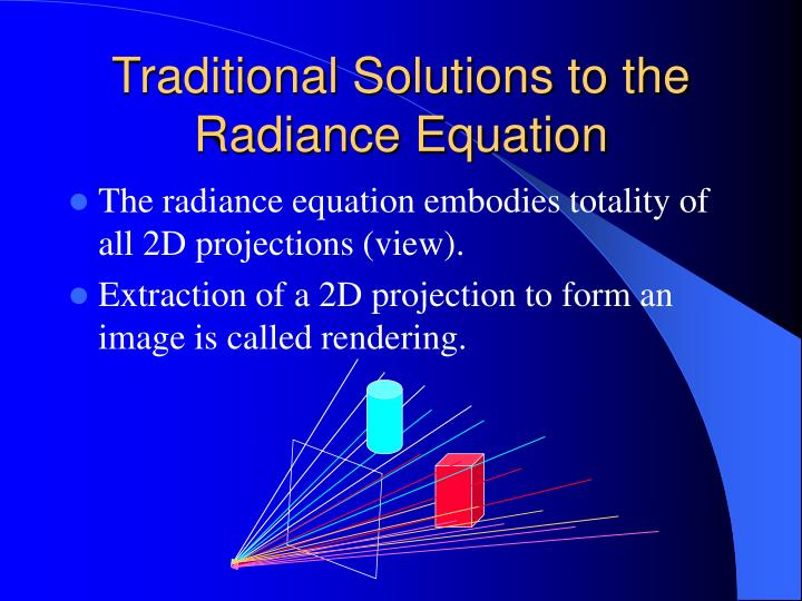 Traditional Solutions to the Radiance Equation