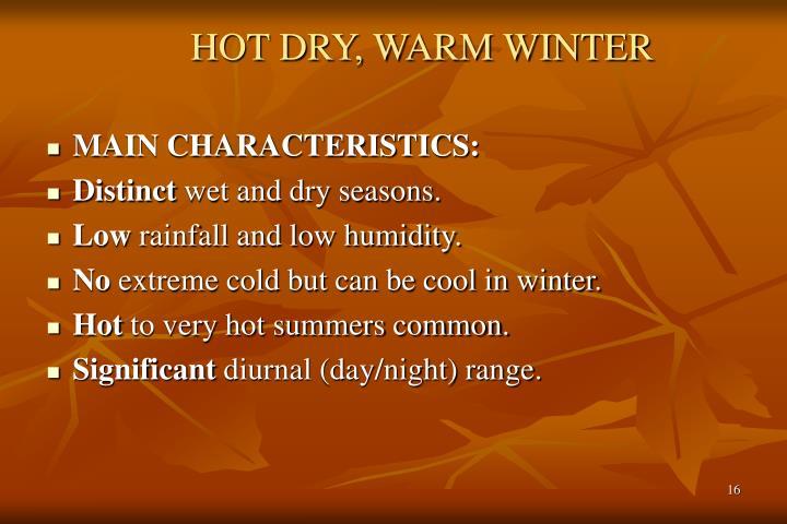HOT DRY, WARM WINTER