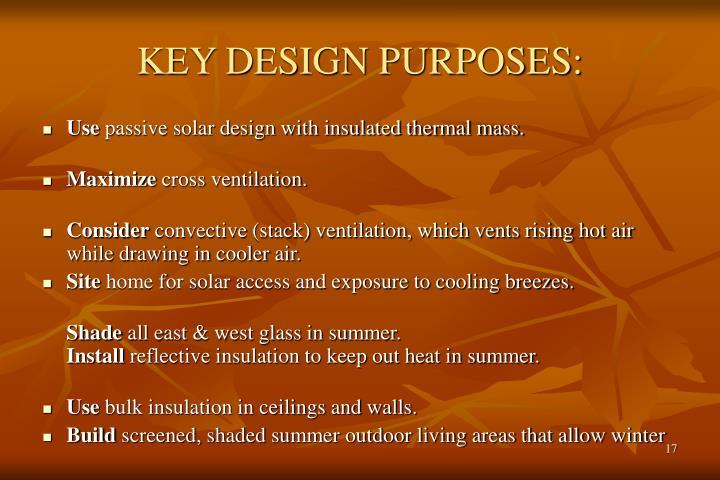 KEY DESIGN PURPOSES: