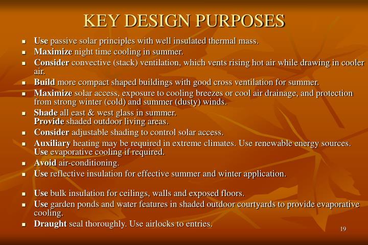 KEY DESIGN PURPOSES