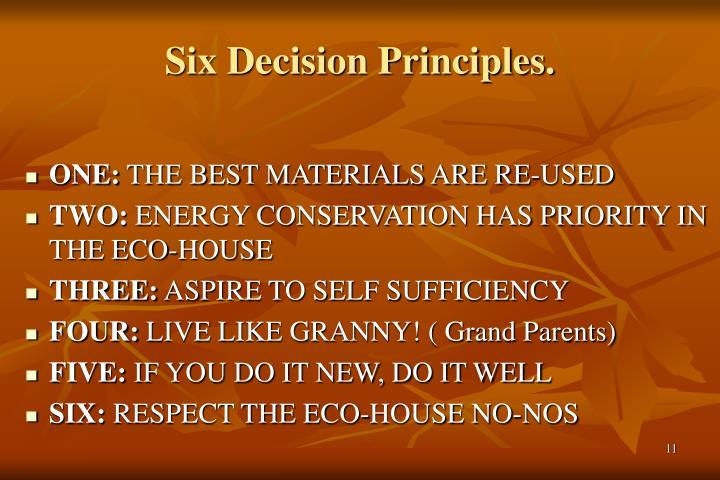 Six Decision Principles.