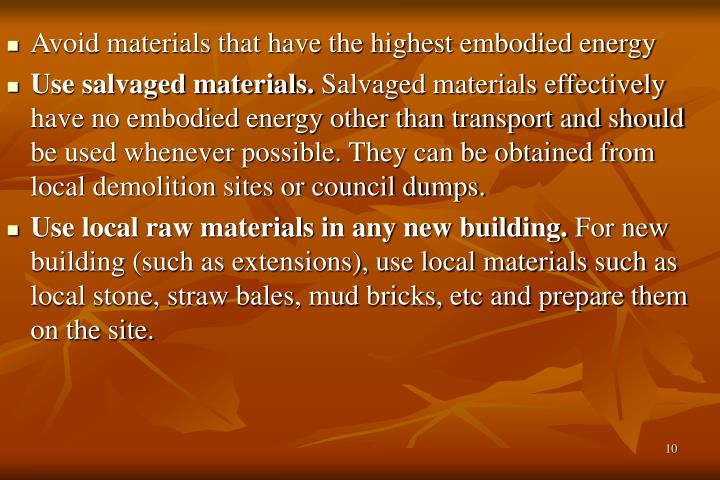 Avoid materials that have the highest embodied energy