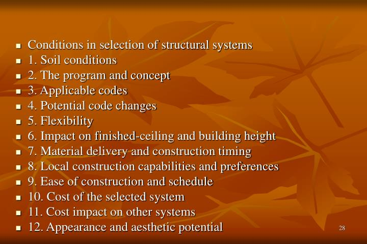 Conditions in selection of structural systems