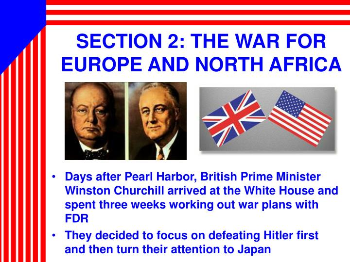 SECTION 2: THE WAR FOR EUROPE AND NORTH AFRICA