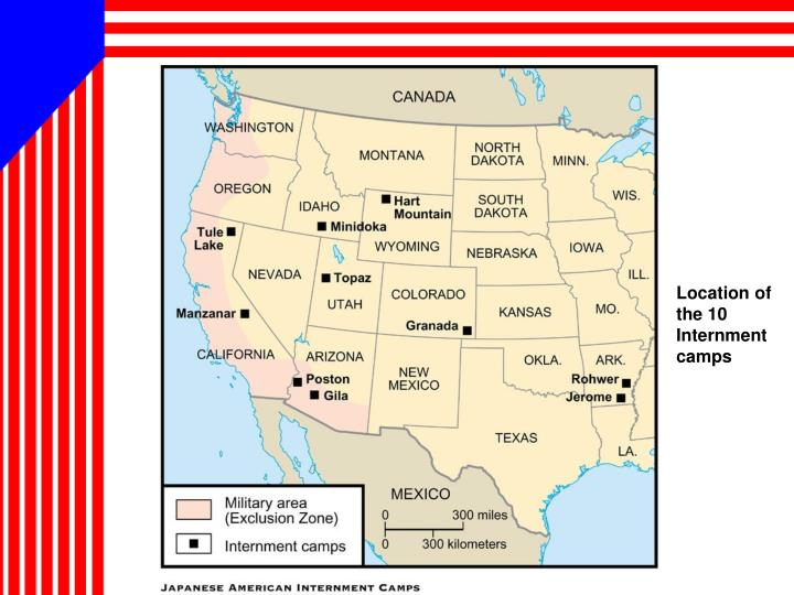 Location of the 10 Internment camps