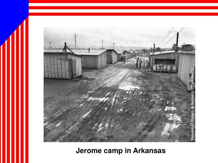 Jerome camp in Arkansas