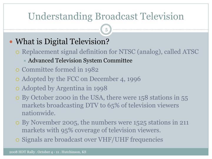 Understanding Broadcast Television