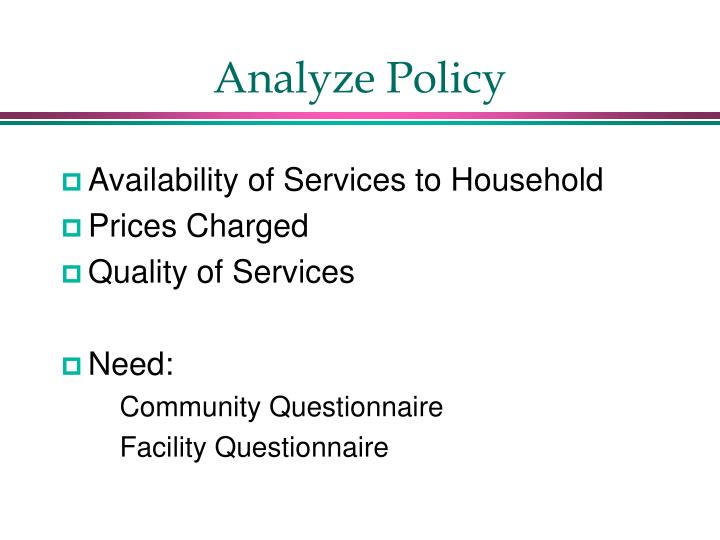 Analyze Policy