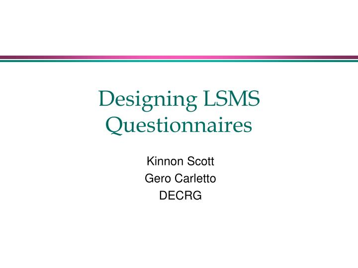 designing lsms questionnaires