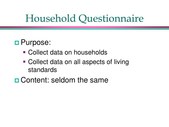 Household Questionnaire