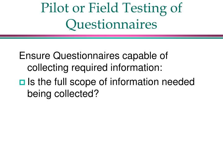 Pilot or Field Testing of Questionnaires