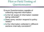 pilot or field testing of questionnaires1