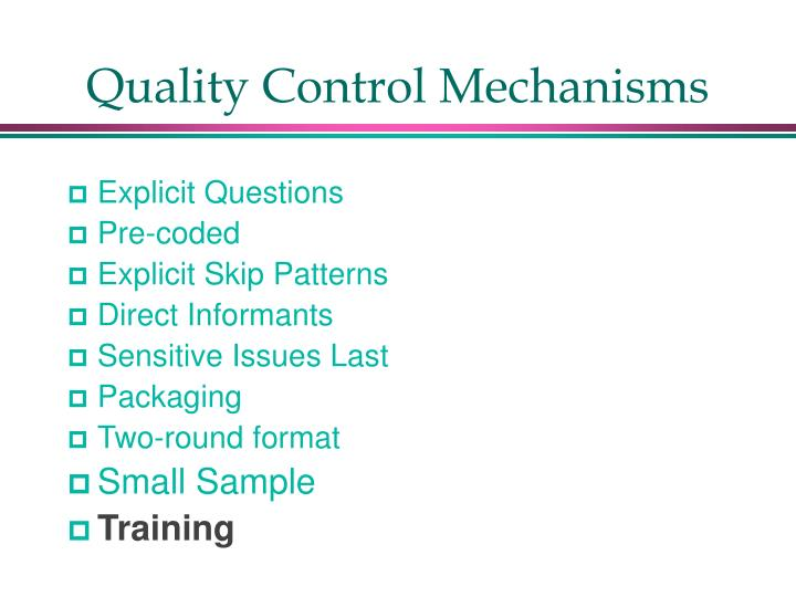 Quality Control Mechanisms