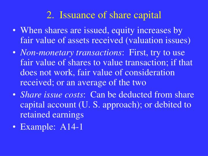 2.  Issuance of share capital